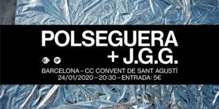 Polseguera presenta Vida Grisa + J.G.G