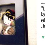 [Exposició] L'art, la cultura i el cor de Japò