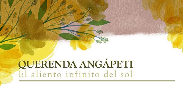 Querenda Angapeti : El aliento infinito del sol