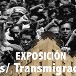 [EXPOSICIÓ]  Exilios/Transmigraciones