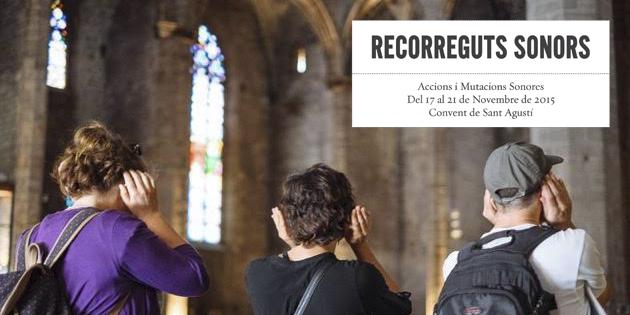 Recorreguts Sonors III : Itinerari i Audició